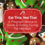 holiday nutrition and pregnancy