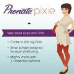 Prenate® Pixie: A Small Prescription Prenatal Vitamin with DHA