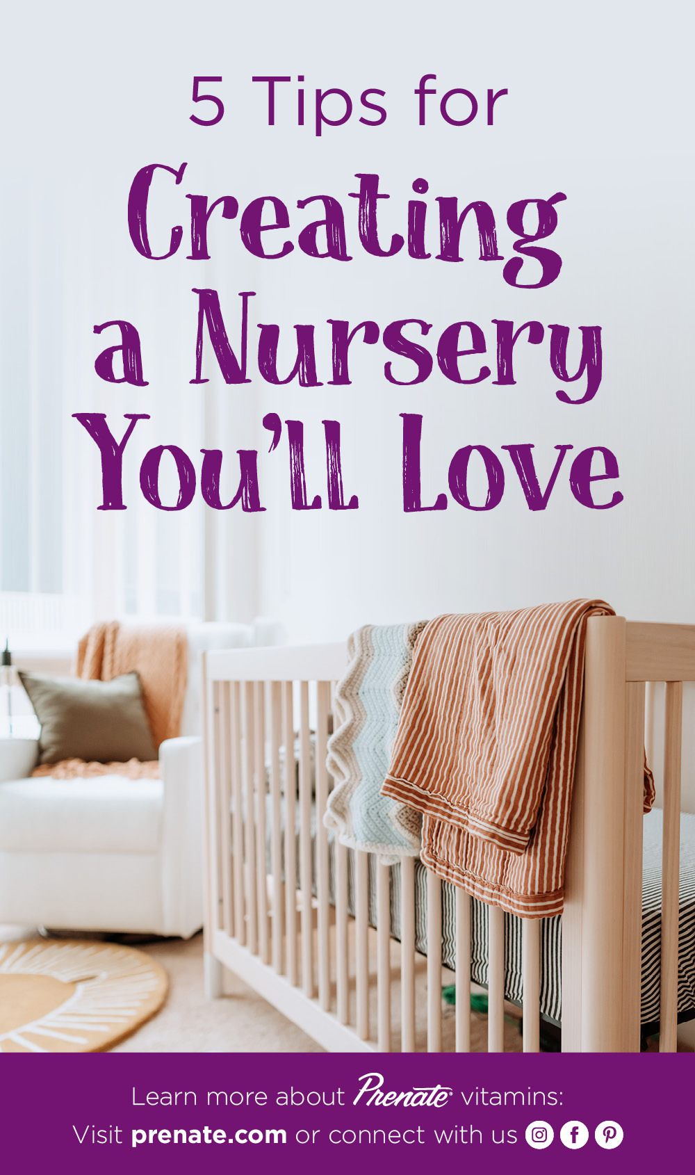 Creating a nursery you'll love graphic